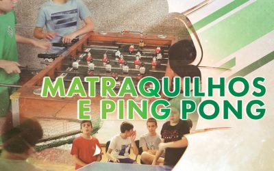 Zona de Lazer: Matraquilhos e Ping-Pong!